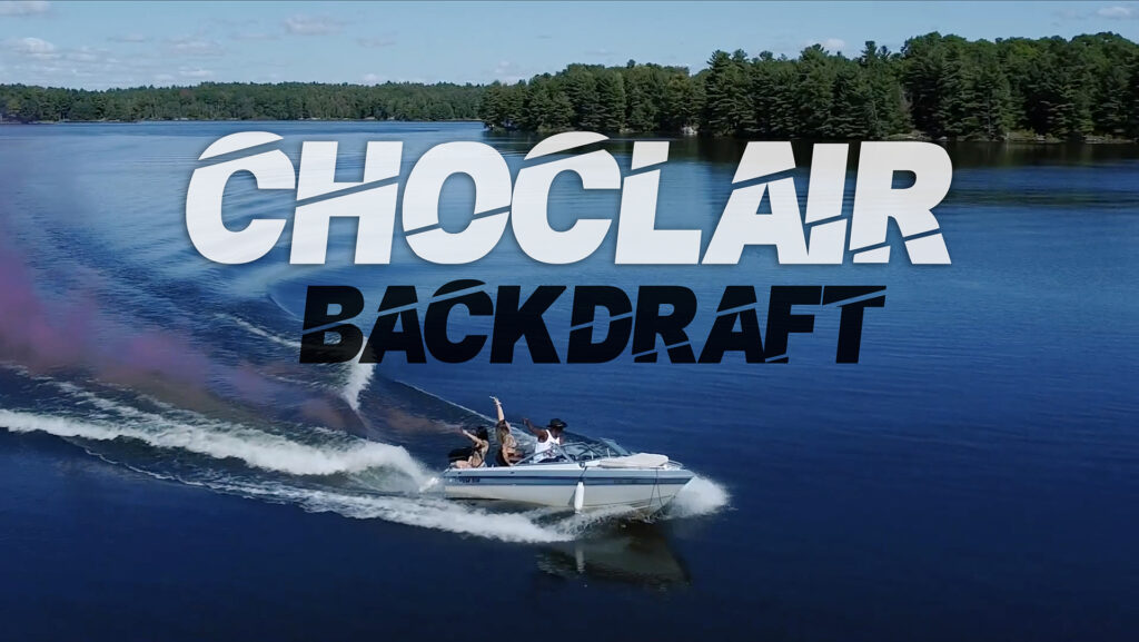 "Choclair ""Backdraft"""