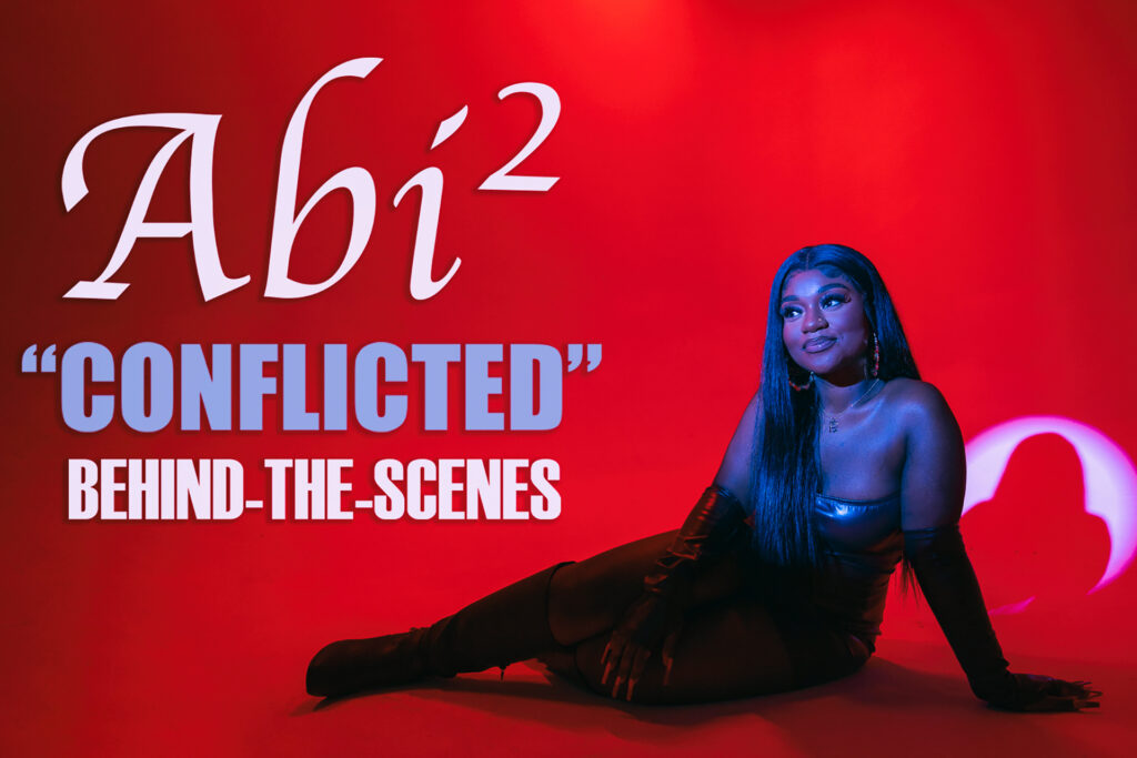 """Abi² """"Conflicted"""" BTS Music Video Shoot"""